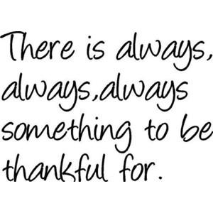 AlwaysSomethingToBeThankfulFor