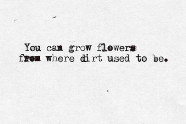 Youcangrowflowers