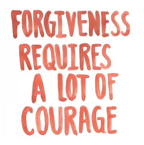 ForgivenessRequiresALotofCourage