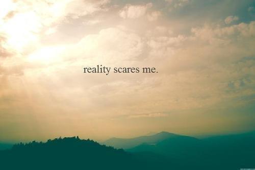 RealityScaresMe